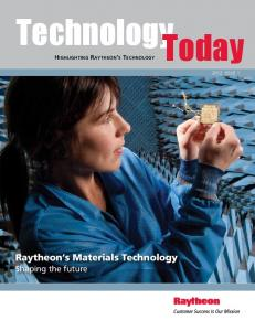 Technology Today. Raytheon s Materials Technology. Shaping the future. Highlighting Raytheon s Technology 2012 ISSUE 1