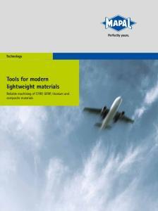 Technology Tools for modern lightweight materials