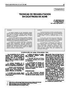 TECNICAS DE REHABILITACION EN CICATRICES DE ACNE