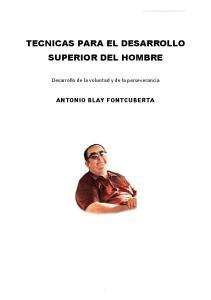 TECNICAS PARA EL DESARROLLO SUPERIOR DEL HOMBRE