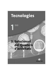Tecnologies ESO. 3. Solucionari del Quadern d activitats