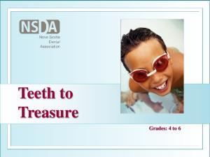 Teeth to Treasure. Grades: 4 to 6