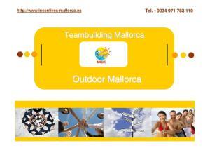Tel. : Teambuilding Mallorca Outdoor Mallorca