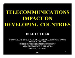 TELECOMMUNICATIONS IMPACT ON DEVELOPING COUNTRIES