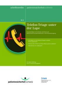 Telefon-Triage unter der Lupe