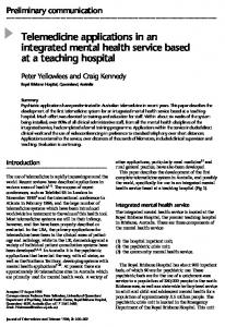 Telemedicine applications in an integrated mental health service based at a teaching hospital