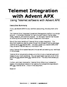 Telemet Integration with Advent APX Using Telemet software with Advent APX
