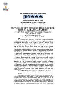 TELEVİZYONUN OKUL ÖNCESİ DÖNEM ÇOCUKLARININ İŞBİRLİĞİ DAVRANIŞLARINA ETKİSİ