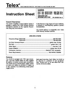 TelexR. Instruction Sheet. UAD4 CAT. NO MHz CAT. NO MHz