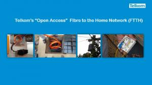 Telkom s Open Access Fibre to the Home Network (FTTH)