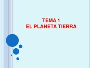 TEMA 1 EL PLANETA TIERRA