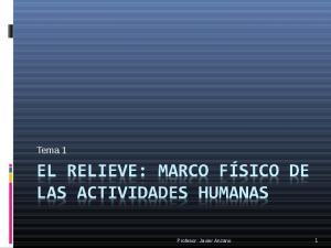 Tema 1. Profesor: Javier Anzano
