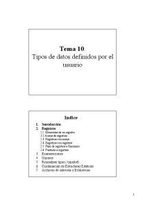 Tema 10: Tipos de datos definidos por el usuario