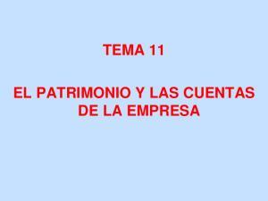 TEMA 11 EL PATRIMONIO Y LAS CUENTAS DE LA EMPRESA