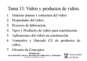 Tema 13: Vidrio y productos de vidrio