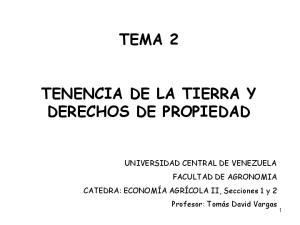 TEMA 2 TENENCIA DE LA TIERRA Y DERECHOS DE PROPIEDAD