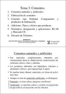 Tema 3: Cementos. Cementos naturales y artificiales