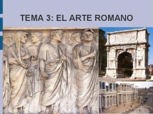 TEMA 3: EL ARTE ROMANO