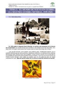 TEMA 3. EL MUNDO DE NUEVO EN GUERRA (LA SEGUNDA GUERRA MUNDIAL, )