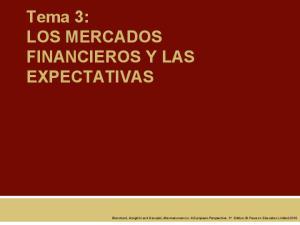 Tema 3: LOS MERCADOS FINANCIEROS Y LAS EXPECTATIVAS