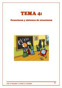 TEMA 4: Ecuaciones y sistemas de ecuaciones. Tema 4: Ecuaciones y sistemas de ecuaciones 1
