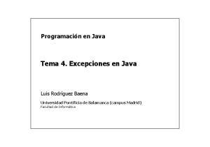 Tema 4. Excepciones en Java