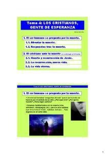 Tema 4: LOS CRISTIANOS, GENTE DE ESPERANZA