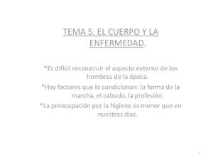 TEMA 5. EL CUERPO Y LA ENFERMEDAD