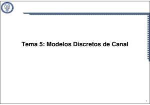 Tema 5: Modelos Discretos de Canal