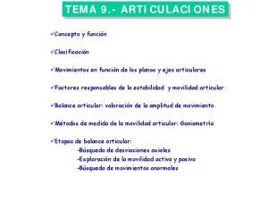 TEMA 9.- ARTICULACIONES