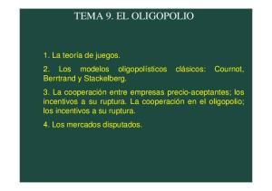 TEMA 9. EL OLIGOPOLIO