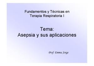 Tema: Asepsia y sus aplicaciones