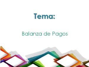 Tema: Balanza de Pagos
