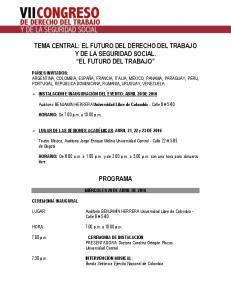 TEMA CENTRAL: EL FUTURO DEL DERECHO DEL TRABAJO Y DE LA SEGURIDAD SOCIAL. EL FUTURO DEL TRABAJO