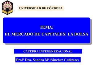 TEMA: EL MERCADO DE CAPITALES: LA BOLSA