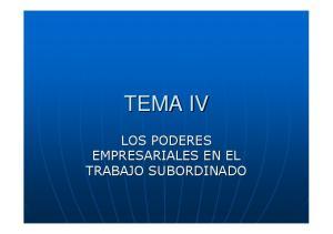 TEMA IV LOS PODERES EMPRESARIALES EN EL TRABAJO SUBORDINADO
