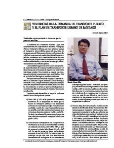 TENDENCIAS DE LA DEMANDA DE TRANSPORTE PUBLICO Y EL PLAN DE TRANSPORTE URBANO DE SANTIAGO