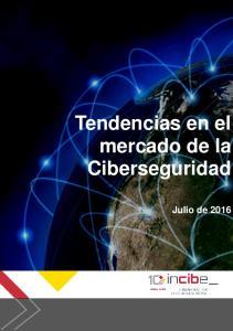 Tendencias en el mercado de la Ciberseguridad