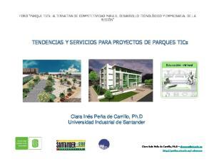 TENDENCIAS Y SERVICIOS PARA PROYECTOS DE PARQUES TICs
