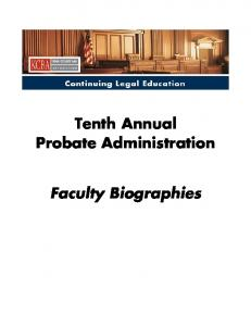 Tenth Annual Probate Administration. Faculty Biographies