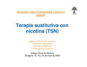 Terapia sustitutiva con nicotina (TSN)