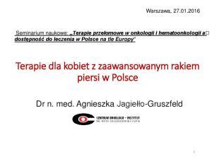 Terapie dla kobiet z zaawansowanym rakiem piersi w Polsce