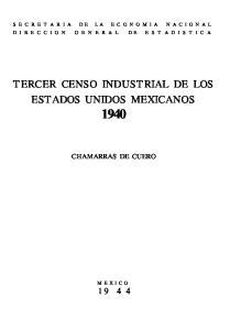 TERCER CENSO INDUSTRIAL DE LOS ESTADOS UNIDOS MEXICANOS 1940