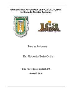 Tercer Informe. Dr. Roberto Soto Ortiz