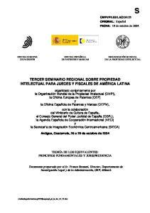 TERCER SEMINARIO REGIONAL SOBRE PROPIEDAD INTELECTUAL PARA JUECES Y FISCALES DE AMÉRICA LATINA