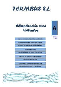 TERMBUS S.L. Climatización para Vehículos EQUIPOS DE CLIMATIZACION ELECTRICOS EQUIPOS DE CLIMATIZACION DE TECHO EQUIPOS DE CLIMATIZACION INTERIORES