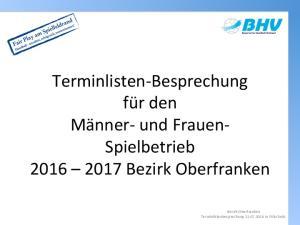 Terminlisten-Besprechung für den Männer- und Frauen- Spielbetrieb Bezirk Oberfranken