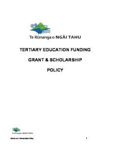TERTIARY EDUCATION FUNDING GRANT & SCHOLARSHIP POLICY