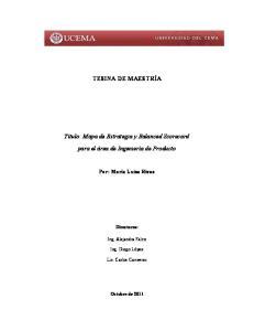 TESI A DE MAESTRÍA. Título: Mapa de Estrategia y Balanced Scorecard. para el área de Ingeniería de Producto