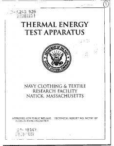 TEST APPARATUS THERMAL ENERGY NAVY CLOTHING & TEXTILE RESEARCH FACILITY NATICK, MASSACHUSETTS . ' ,. 1,, 1 -